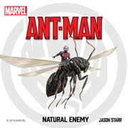 Ant-Man - Natural Enemy audiobook by Jason Starr, Marvel