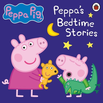Peppa Pig: Bedtime Stories audiobook by