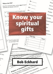 Know your spiritual gifts ebook by Bob Eckhard