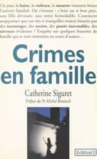 Crimes en famille ebook by Catherine Siguret, Michel Bénézech