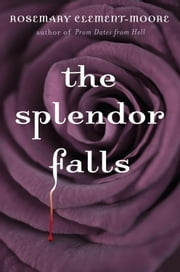 The Splendor Falls ebook by Rosemary Clement-Moore