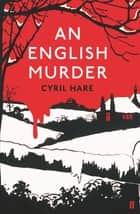 An English Murder 電子書 by Cyril Hare