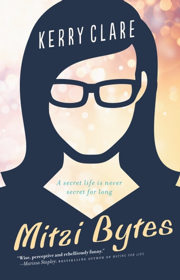 Mitzi Bytes - A Novel ebook by Kerry Clare