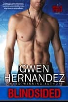 Blindsided ebook door Gwen Hernandez