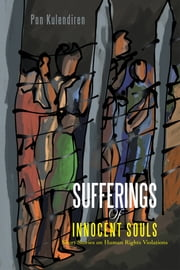 SUFFERINGS OF INNOCENT SOULS ebook by Pon Kulendiren