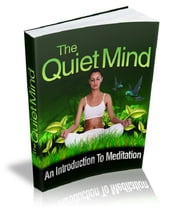 The Quite Mind ebook by Anonymous