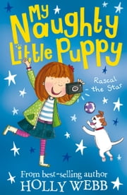 Rascal the Star ebook by Holly Webb,Kate Pankhurst Kate Pankhurst