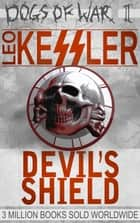 Devil's Shield ebook by Leo Kessler