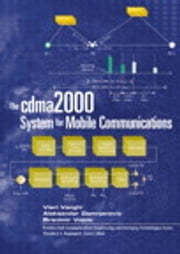 The cdma2000 System for Mobile Communications - 3G Wireless Evolution ebook by Vieri Vanghi,Aleksandar Damnjanovic,Branimir Vojcic