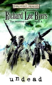 Undead - The Haunted Lands, Book II ebook by Richard Lee Byers