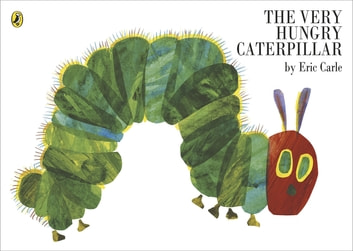 The Very Hungry Caterpillar ebook by Eric Carle