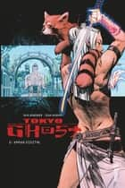 TOKYO GHOST - Tome 2 - TOKYO GHOST tome 2 ebook by Rick REMENDER, Sean Murphy