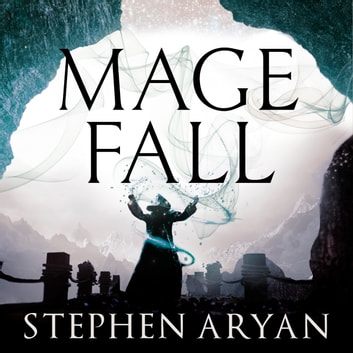 Magefall - The Age of Dread, Book 2 audiobook by Stephen Aryan