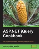 ASP.NET jQuery Cookbook ebook by