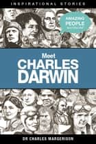 Meet Charles Darwin ebook by Charles Margerison
