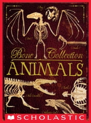 Bone Collection: Animals ebook by Rob Scott Colson