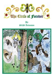 The Circle of Forever ebook by S&S Antonson