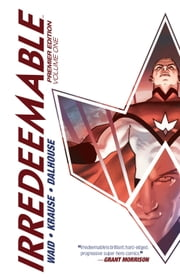 Irredeemable Premier Vol. 1 ebook by Mark Waid,Peter Krause