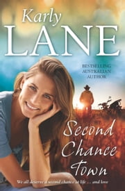 Second Chance Town ebook by Karly Lane
