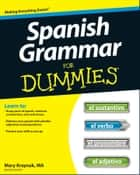 Spanish Grammar For Dummies ebook by Cecie Kraynak