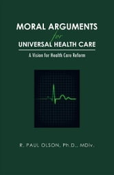 the concepts and arguments of universal health care The pitfalls of single-payer health care: canada's cautionary tale   canadians simply have no concept of how much the services they.