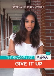 #1 Give It Up ebook by Stephanie Perry Moore