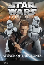 Star Wars Episode II: Attack of the Clones - Junior Novelization ebook by Patricia C Wrede