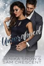 Unwrapped ebook by Jenika Snow, Sam Crescent