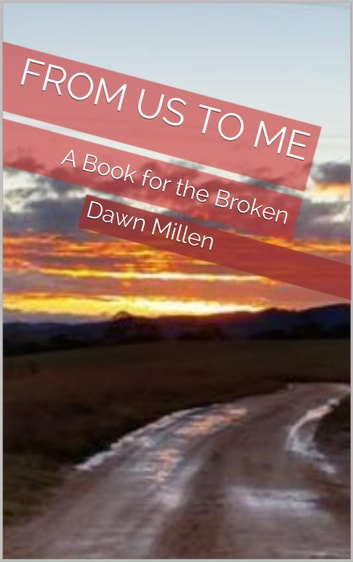 From Us to Me ebook by Dawn Millen