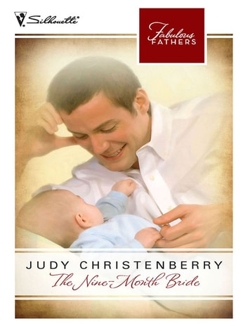 The Nine-Month Bride (Mills & Boon M&B) ebook by Judy Christenberry