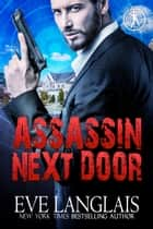 Assassin Next Door - Romantic Suspense ebook by