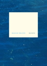 Bluets ebook by Maggie Nelson