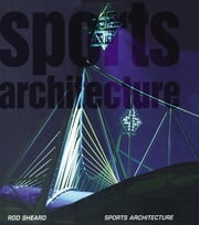 Sports Architecture ebook by Rod Sheard