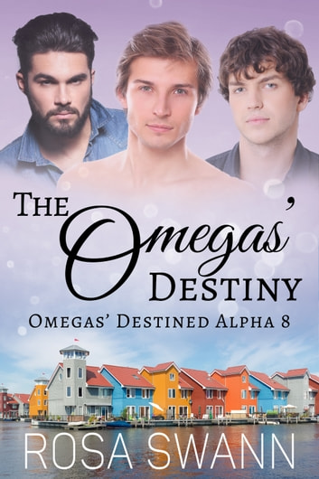 The Omegas' Destiny ebook by Rosa Swann