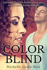Color Blind ebook by Michelle Lindo-Rice