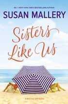 Sisters Like Us ebook by