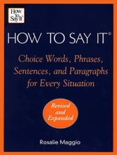 How To Say It ebook by Rosalie Maggio