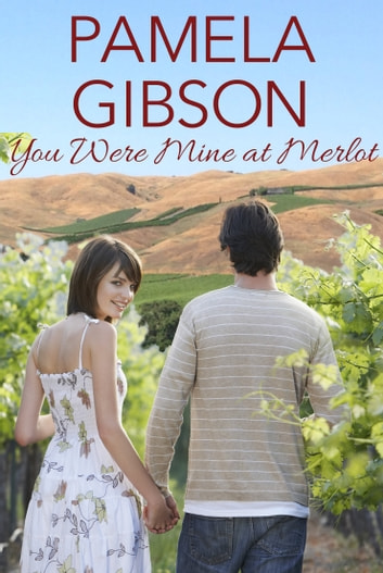 You Were Mine at Merlot ebook by Pamela Gibson