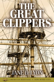 The Great Clippers ebook by Jane D. Lyon