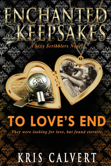 To Love's End ebook by Kris Calvert