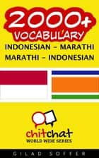 2000+ Vocabulary Indonesian - Marathi ebook by Gilad Soffer