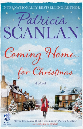 Coming Home . . . for Christmas - A Novel ebook by Patricia Scanlan