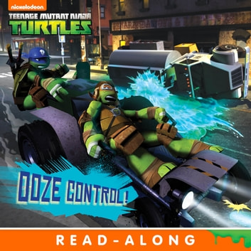 Ooze Control! (Teenage Mutant Ninja Turtles) ebook by Nickelodeon Publishing