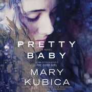 Pretty Baby audiobook by Mary Kubica