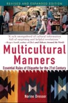 Multicultural Manners ebook by Norine Dresser
