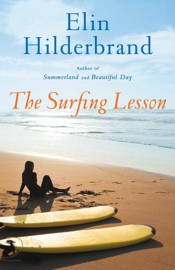 The Surfing Lesson ebook by Elin Hilderbrand