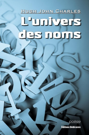 L'univers des noms ebook by Hugh John Charles