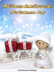Weihnachtsfreude - Christmas Joy ebook by Freekidstories Publishing