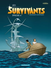 Survivants - Tome 4 ebook by Leo,Leo