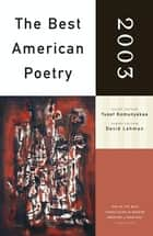 The Best American Poetry 2003 ebook by Yusef Komunyakaa,David Lehman